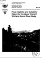 Final eligibility and suitability report for the upper Klamath wild and scenic river study Upper...