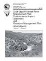 Draft upper Klamath River management plan environmental impact statement and resource management...