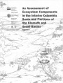 An assessment of ecosystem components in the interior Columbia Basin and portions of the Klamath...